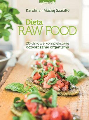 Dieta Raw Food Odzywianie Info Pl